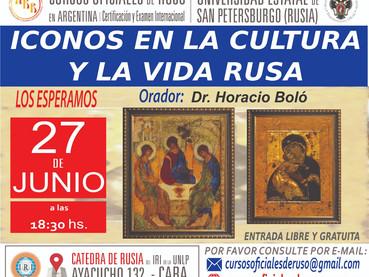"""Hoy Disertación: """"Iconos en la cultura rusa"""" por el Dr. Horacio Bolo en la Cátedra de Rusi"""