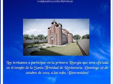 Hoy se celebrará la primera Divina Liturgia en la Iglesia de la Santísima Trinidad en Resistencia, C