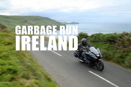 GARBAGE RUN IRELAND (£495)
