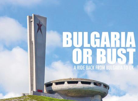Bulgaria or Bust 2019 recap