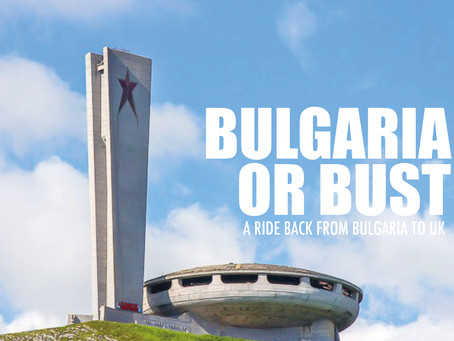 Bulgaria or Bust 2019 recap