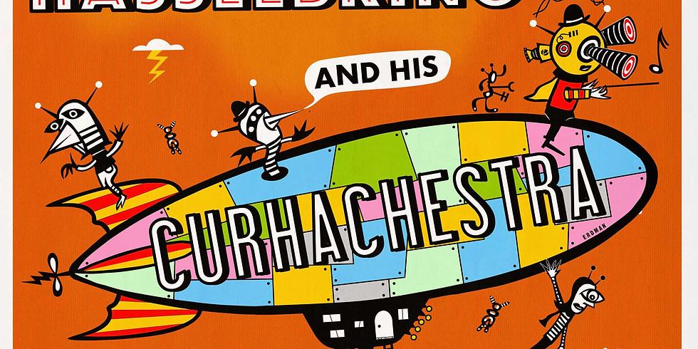 Curtis Hasselbring and his Curhachestra