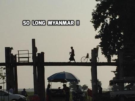 So Long Myanmar!