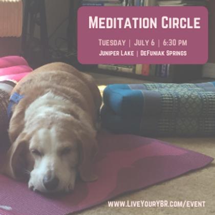 Meditation Circle - July
