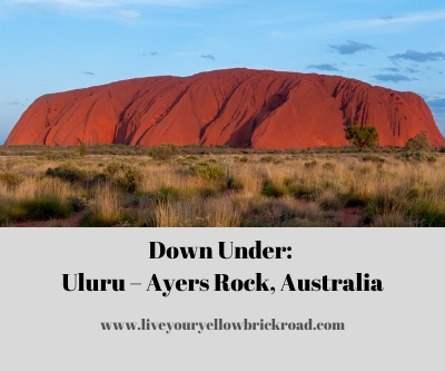 Down Under: Uluru – Ayers Rock