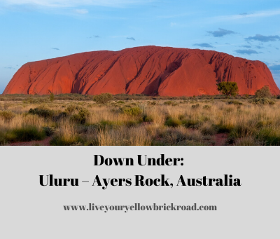 Down Under: Uluru – Ayers Rock