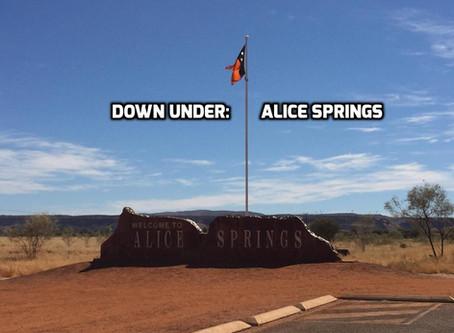 Down Under: Alice Springs