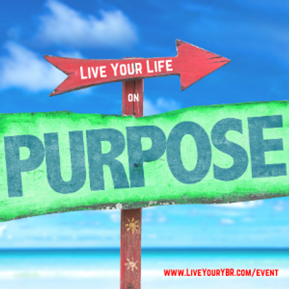 Live Your Life on Purpose ! September