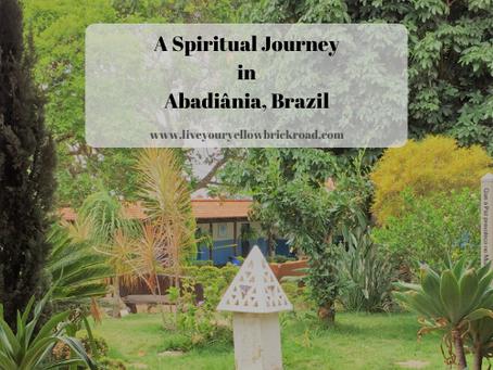 A Spiritual Journey in Abadiânia