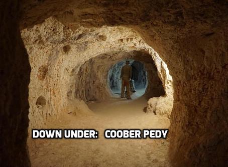 Down Under: Coober Pedy