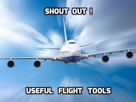 Shout Out !  Useful Flight Tools