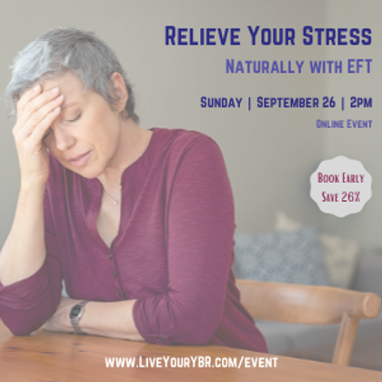 Relieve Your Stress Naturally with EFT