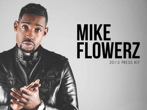 MIKE FLOWERZ