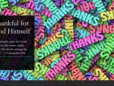 Thanks for God Himself