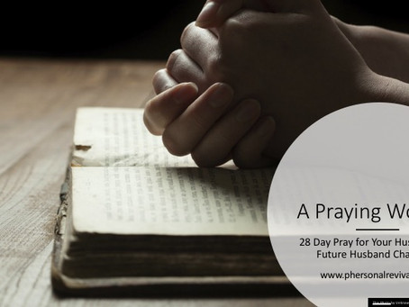 Woman of Prayer: 28 Day Pray for Your Husband and Future Husband Challenge