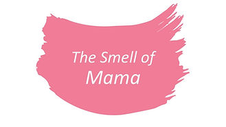The Smell of Mama Image.jpg