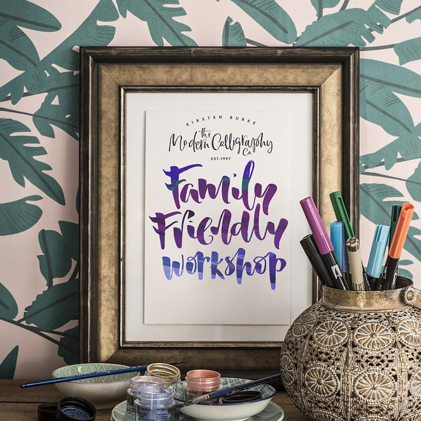 Family Friendly Workshop