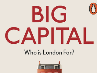 Book launch of Anna Minton's Big Capital:  11 June 2017