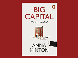 Big Capital: Who is London for? 14 SEP