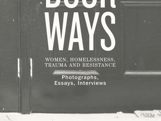 Honoured to have contributed a chapter to Doorways: Women, homelessness, trauma and resistance