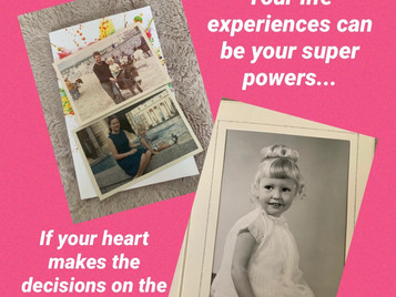 Are your experiences your super powers?