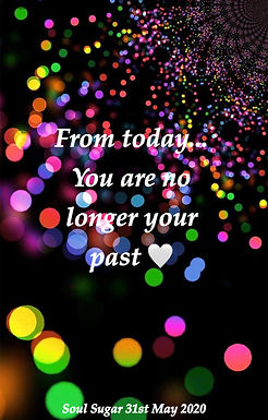 You Are No Longer Your Past…