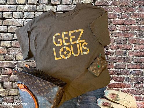 Geez Louis Tee