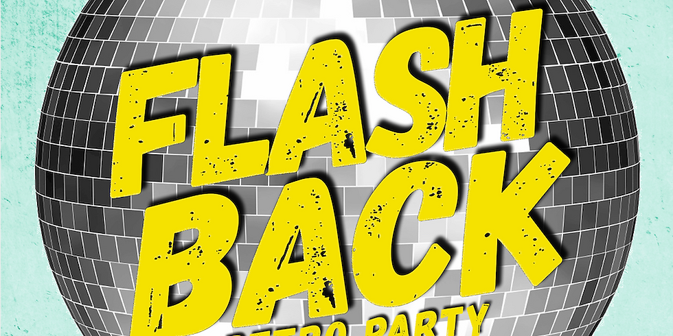 Flashback Retro Party (Buy Tickets)