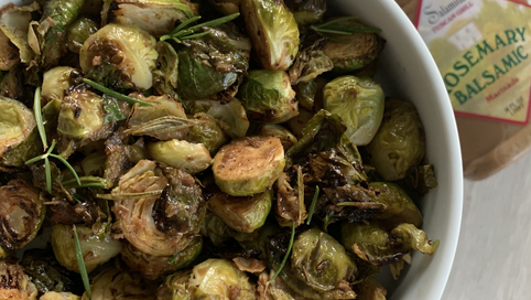 Rosemary Balsamic Brussels Sprouts