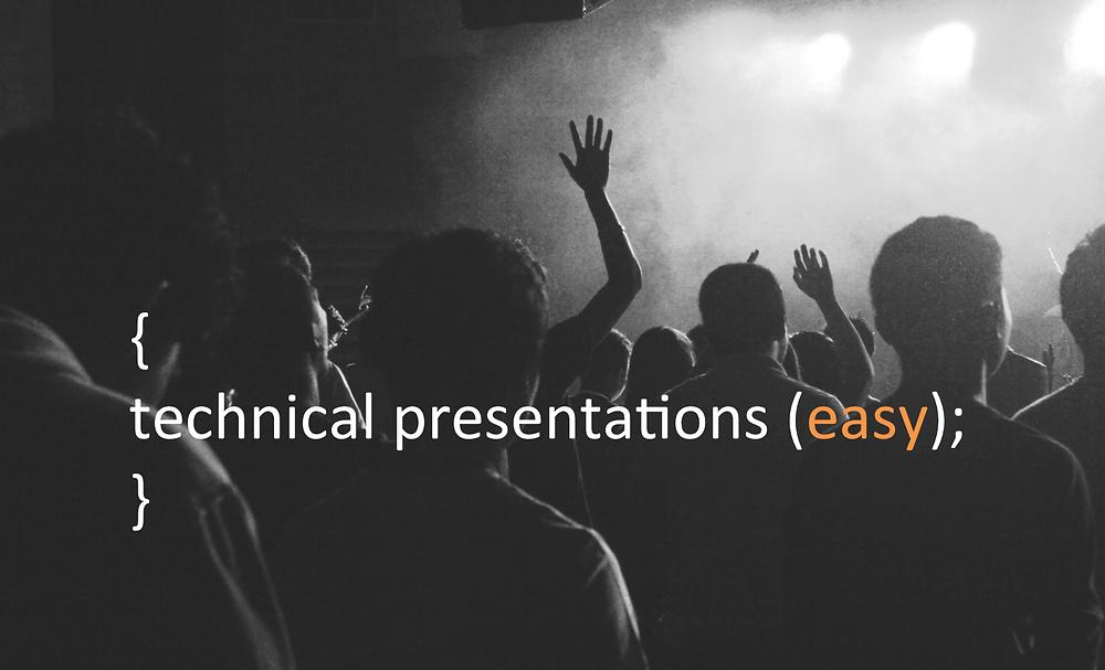technical presentations - easy