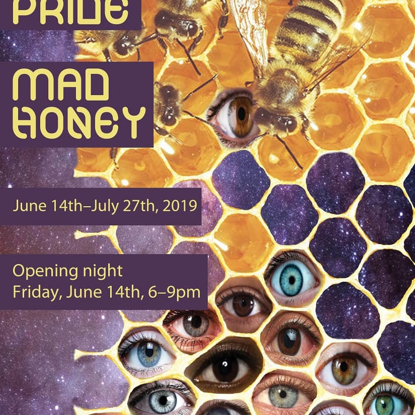 Mad Pride Mad Honey Art Exhibition