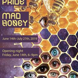Mad Pride Mad Honey Art Exhibition