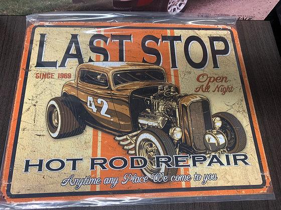 Last Stop Hot Rod Repair-Sign