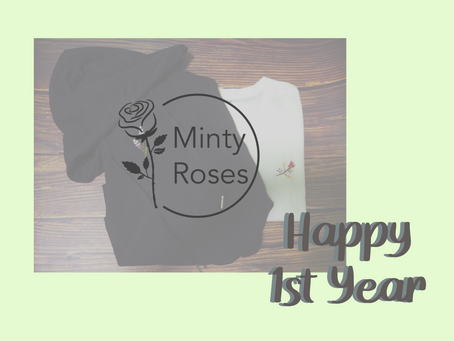 1 Year of Minty Roses (3 things I learnt as a small business owner)