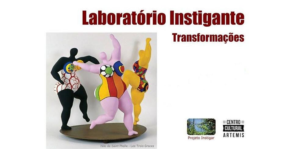 Laboratório Instigante – Transformações