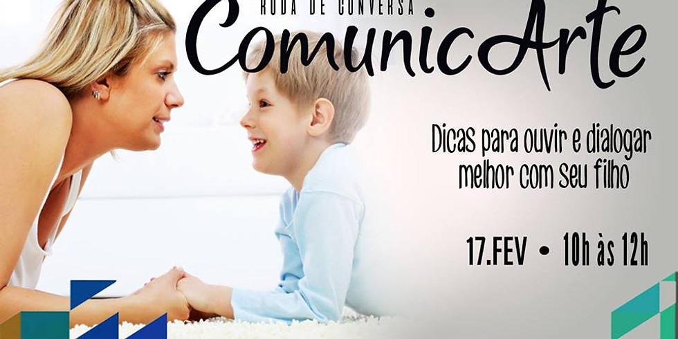 ComunicArte: Dicas para ouvir e dialogar melhor com seu filho