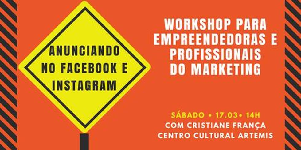 Anunciando no Facebook e Instagram: workshop para empreendedoras