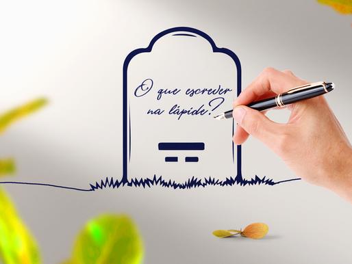 O que escrever na lápide?