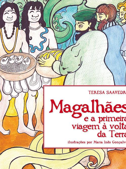 MAGALHÃES E A PRIMEIRA VIAGEM À VOLTA DA TERRA