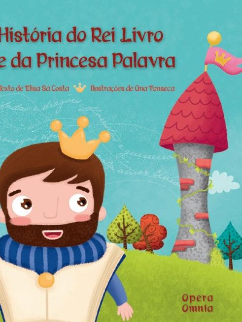 HISTÓRIA DO REI LIVRO E DA PRINCESA PALAVRA