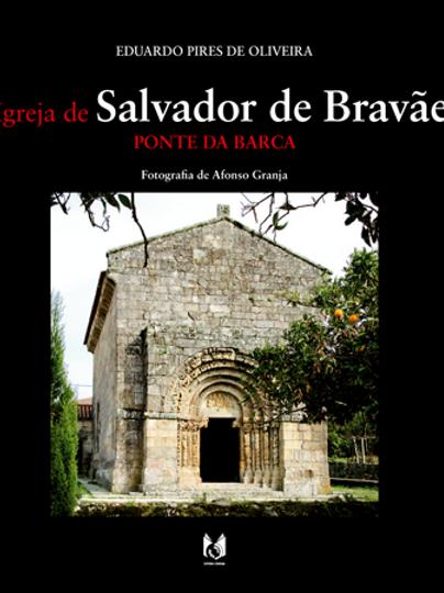 A IGREJA DE SALVADOR DE BRAVÃES