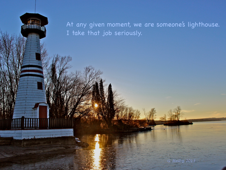 We Are Someone's Lighthouse