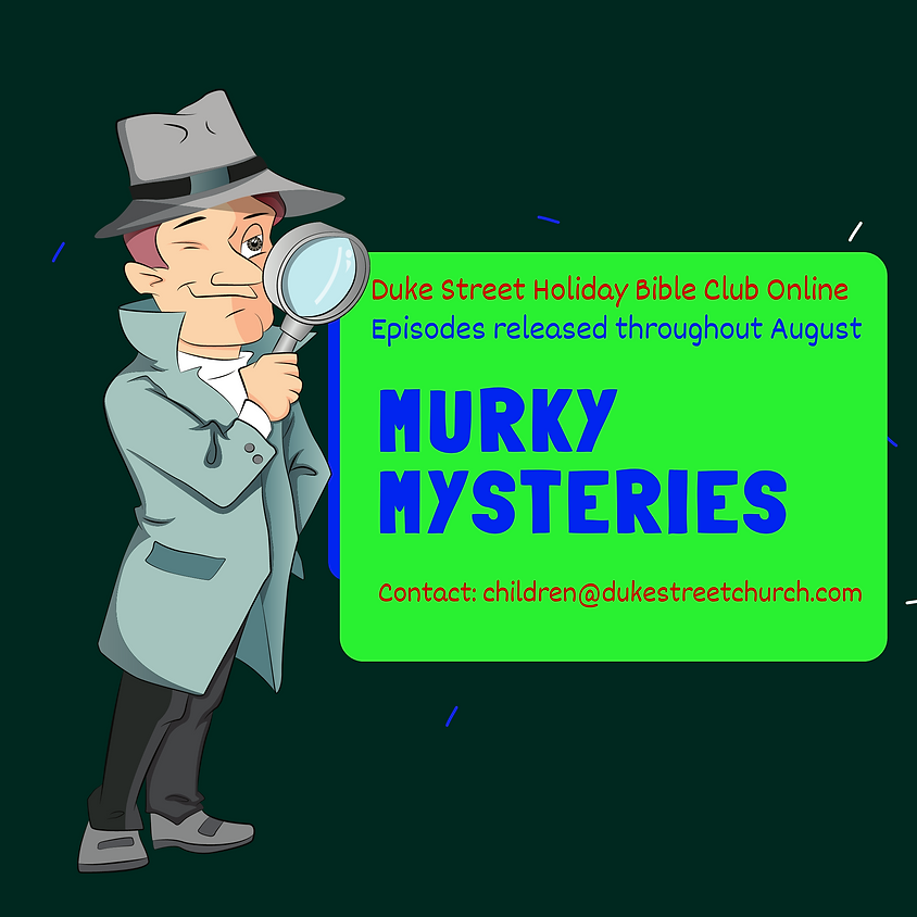 Murky Mysteries Holiday Bible Club