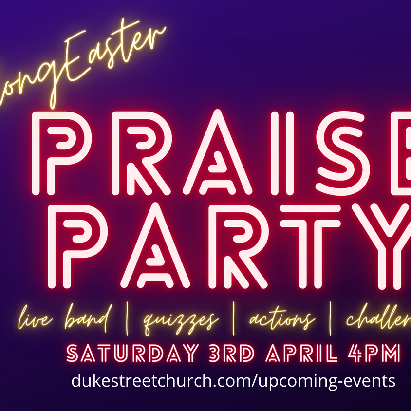 Easter Praise Party