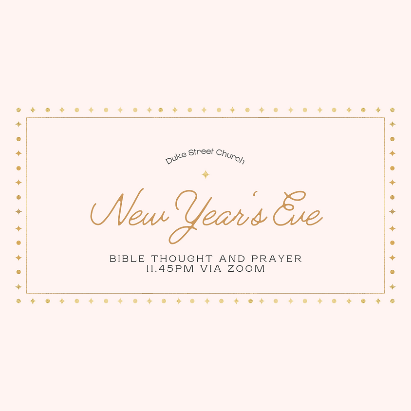 New Year's Eve Bible Thought & Prayer