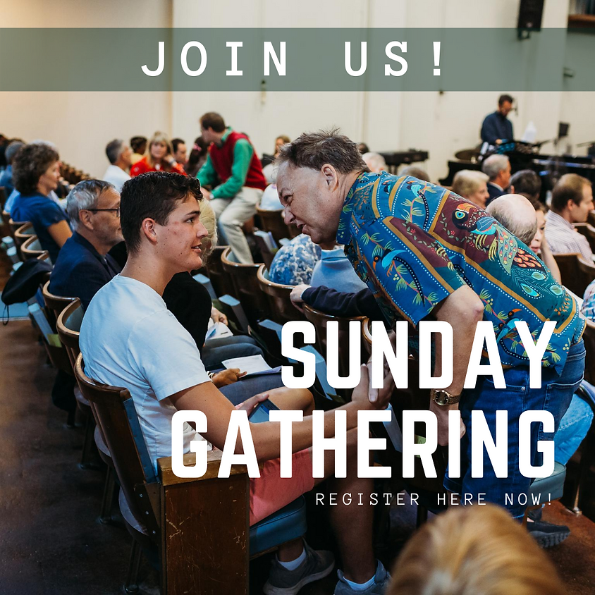 Sunday Gathering 21st Feb
