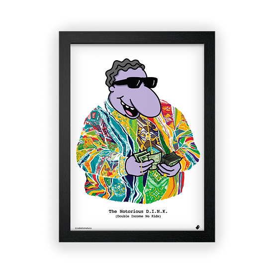 Poster / Quadro The Notorious D.I.N.K X @cabelomaluco