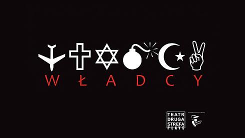Władcy_plakat_teatrdrugastrefa.jpg