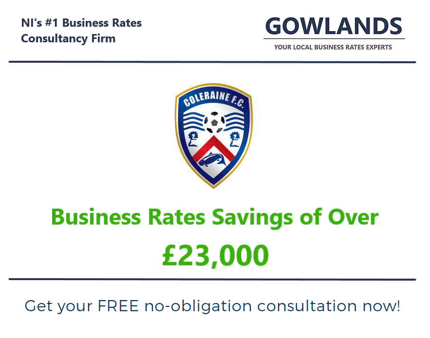 Gowlands | Chartered Surveyors in Ballymoney and Belfast | Business Rates | Gowlands Scores Business Rates Savings For Coleraine FC