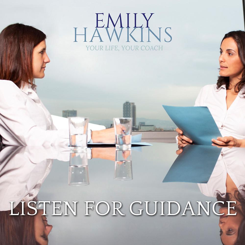 Listen for guidance